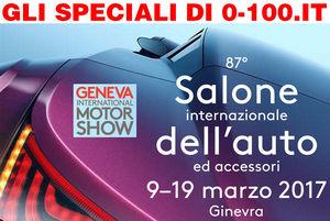 SPECIALE SALONE DI GINEVRA 2017